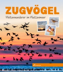 Cover Zugvögel - Weltenwanderer im Wattenmeer