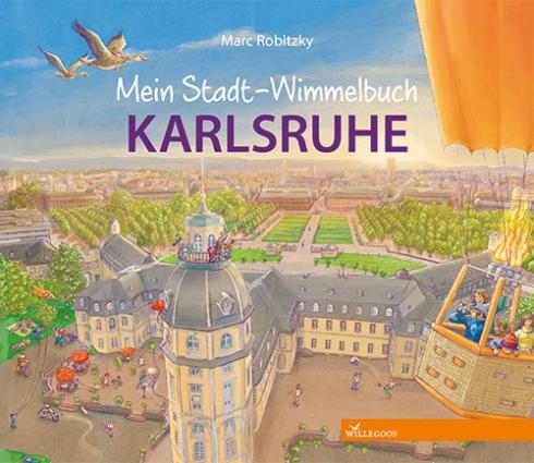 Mein Stadt-Wimmelbuch KARLSRUHE | Marc Robitzky