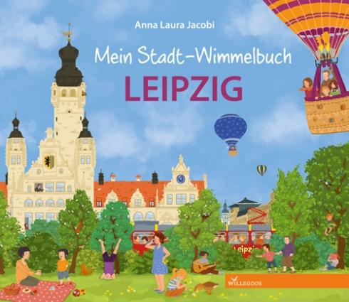 Mein Stadt-Wimmelbuch Leipzig | Anna Laura Jacobi